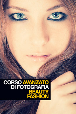 Corso Avanzato di Fotografia Beauty & Fashion
